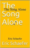 The Song Alone