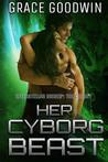 Her Cyborg Beast by Grace  Goodwin