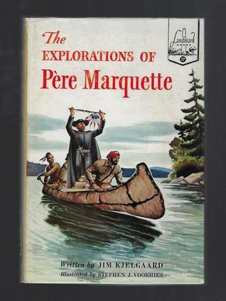 The Explorations of Père Marquette (Landmark #17)
