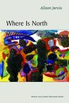 Where Is North by Alison Jarvis