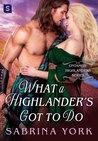 What a Highlander's Got to Do (Untamed Highlanders, #5)
