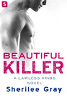Beautiful Killer (Lawless Kings, #3)