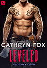 Leveled (Blue Bay Crew, #2)