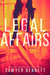 Legal Affairs (Legal Affairs, #1) by Sawyer Bennett
