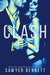 Clash (Cal and Macy's Story, #1; Legal Affairs, #3) by Sawyer Bennett