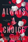 Always A Choice (Choices Trilogy #2)