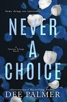 Never A Choice (The Choices Trilogy #1)