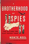 A Brotherhood of Spies: The U-2 and the CIA&