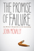 The Promise of Failure by John McNally