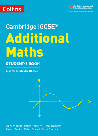 Cambridge IGCSE® Additional Maths Student's Book