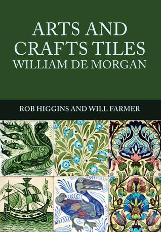 Arts and Crafts Tiles: William de Morgan