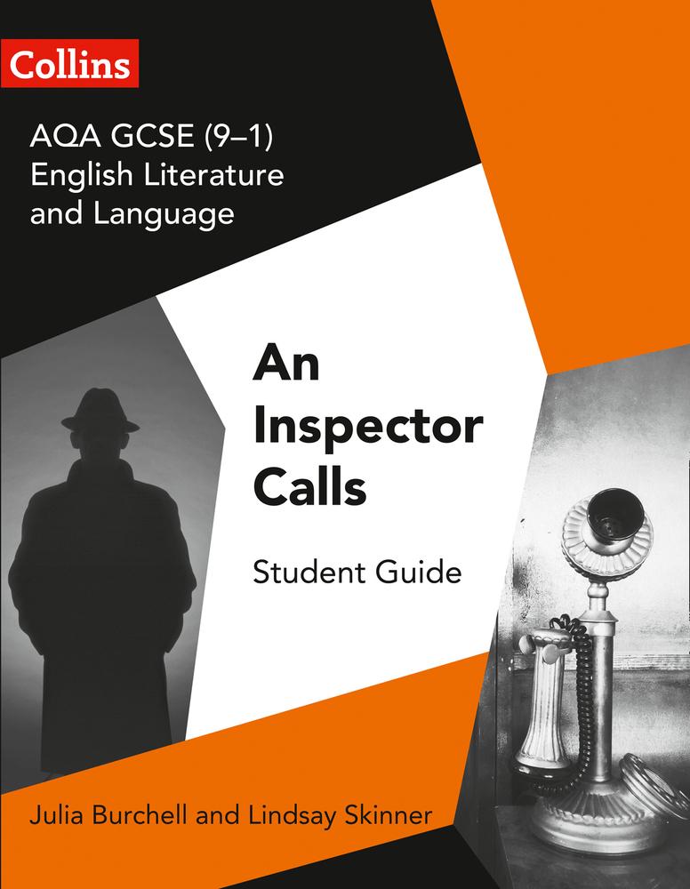 GCSE Set Text Student Guides – AQA GCSE (9-1) English Literature and Language - An Inspector Calls