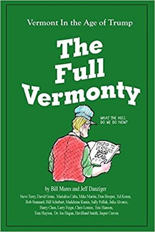 The Full Vermonty. Vermont in the Age of Trump