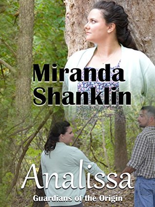 Analissa- Book one of Guardians of the Origin Trilogy