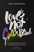 Love's Not Color Blind: Rac...