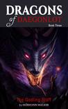 The Godling Staff (Dragons of Daegonlot, #3)