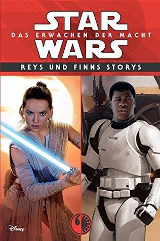 Star Wars: Reys und Finns Storys: Das Erwachen der Macht