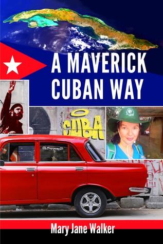 A Maverick Cuban Way