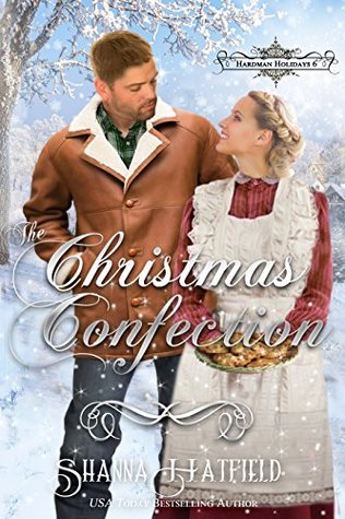 The Christmas Confection (Hardman Holidays, #6)