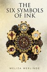 The Six Symbols of Ink by Meliza Merlinde