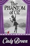 The Phantom of Oz (An Ivy Meadows Mystery Book 5)
