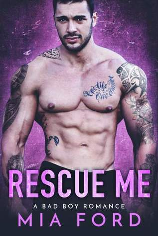 Rescue Me by Mia Ford
