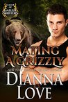 Mating a Grizzly (League Of Gallize Shifters)