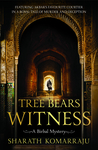 The Tree Bears Witness (Birbal, #2)
