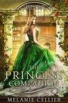 The Princess Companion by Melanie Cellier