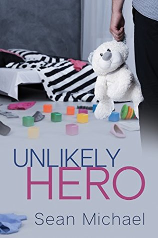 Book Review: Unlikely Hero by Sean Michael