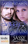 Sassy Temptations (Sassy Ever After Kindle Worlds Novella)