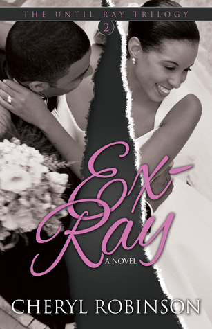 Ex-Ray (Book 2 of the Until Ray Trilogy)