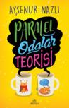 Paralel Odalar Teorisi by Ayşenur Nazlı