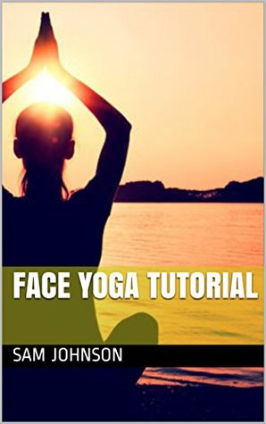 Face Yoga Tutorial