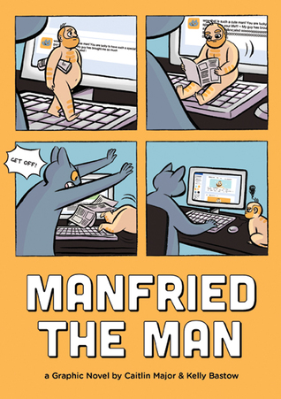 Preorder Manfried the Man by Caitlin Major and Kelly Bastow