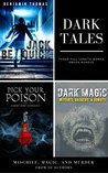 Dark Tales: Mischief, Magic, and Murder by 50 Authors