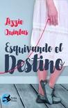 Esquivando el destino by Lizzie Quintas