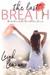 The Last Breath by Leigh Lennon
