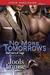 No More Tomorrows by Jools Louise