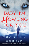 Baby, I'm Howling For You (Alphaville, #1)