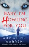 Baby, I'm Howling For You (Alphaville, #1)