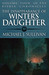 The Disappearance of Winter's Daughter by Michael J. Sullivan