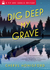 Dig Deep My Grave (Viv and Charlie Mystery #3)