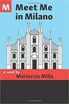 Meet Me in Milano