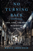 No Turning Back by Rania Abouzeid