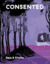 Consented Magazine Issue Four by Amit Singh