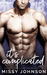 It's Complicated by Missy Johnson