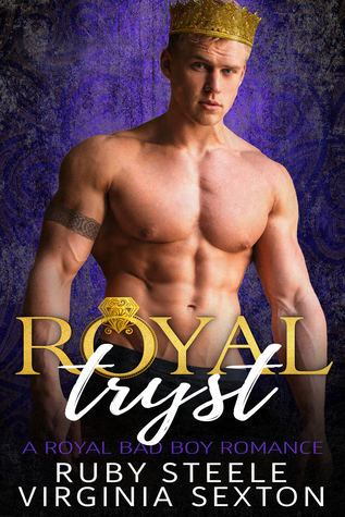 Royal Tryst by Ruby Steele