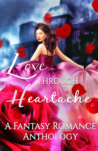 Love Through Heartache