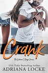 Crank by Adriana Locke